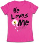 He Loves Me Fitted T Shirt: Pink, Female Small