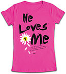 He Loves Me Fitted T Shirt: Pink, Female XLarge