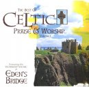 The Best of Celtic Praise & Worship