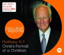 Christ's Portrait Of A Christian a series of talks by Rev Dr John Stott