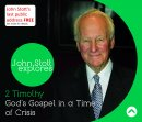 God's Gospel In A Time Of Crisis a series of talks by Rev Dr John Stott