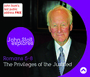 The Privileges Of The Justified a series of talks by Rev Dr John Stott