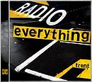 Radio Everything - Trent