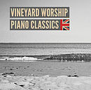Vineyard Worship Piano Classics