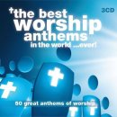 The Best Worship Anthems in the World..Ever