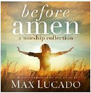 Before Amen: A Worship Collection CD