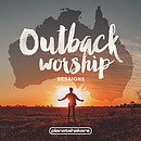 Outback Worship Sessions CD