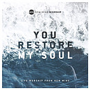 You Restore My Soul (Live)