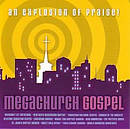 Megachurch Gospel CD