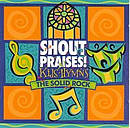 Shout Praises Kids Hymns - The Solid Rock CD