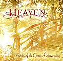 Heaven – Songs Of The Great Homecoming CD