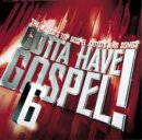 Gotta Have Gospel 6 CD