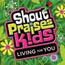 Shout Praises Kids: Living For You Resource DVD