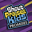 Shout Praises Kids: Promises CD