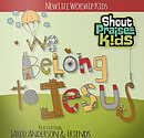 We Belong to Jesus CD