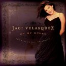 On My Knees The Best Of Jaci Velasquez