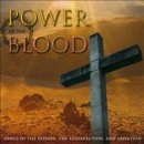 POWER IN THE BLOOD CD