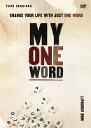 My One Word: A DVD Study DVD-ROM