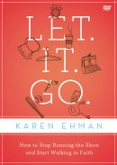 Let. It. Go.: A DVD Study DVD