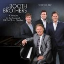 The Booth Brothers: A Tribute to the Songs of Bill and Gloria Gaither