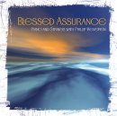 Blessed Assurance : Piano And Strings With Phillip Keveren