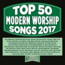 Top 50 Modern Worship Songs 2017 2CD