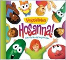 Hosanna : Todays Top Worship Songs For Kids