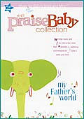 Praise Baby: My Father's World
