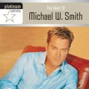 Platinum Series: The Best of Michael W Smith CD