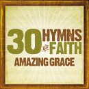 30 Hymns Of The Faith: Amazing Grace CD