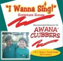 I Wanna Sing Truth And Training Book 2 4th Grade NKJV Version : Scripture S