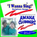 I Wanna SingTruth And Training Book 2 4th Grade NIV Version : Scripture Son
