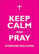 Keep Calm and Pray - A2 Poster