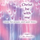 Christ Be With Me Cd