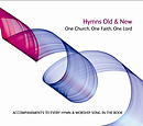 Hymns Old & New - One Church, One Faith, One Accompaniment CD