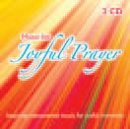 Music For Joyful Prayer