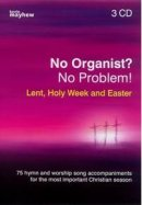 No Organist? No Problem! Lent, Holy Week & Easter