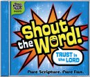 Shout  The Word: Trust In The Lord