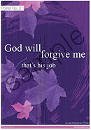 God will forgive me that's his job Poster
