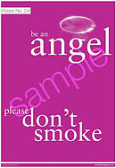 Be an angel please don't smoke Poster