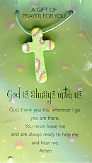 God Is Always With Us Pendant and Prayer Card