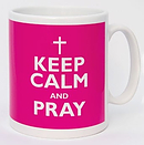 Keep Calm and Pray Mug