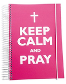 Keep Calm and Pray Notebook