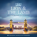 Lion & the Lamb - Best Of British Live Worship 2CD