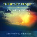 The Hymns Project: We Have An Anchor