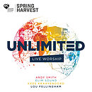 Unlimited: Live Worship From Spring Harvest 2019