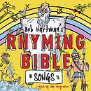 Bob Hartman's Rhyming Bible Songs