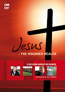 Jesus The Wounded Healer DVD