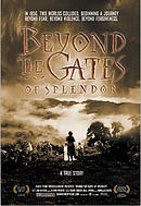 Beyond The Gates of Splendor
