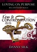Loving On Purpose: Keys To Confrontation DVD